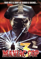 Maniac Cop 3: Badge of Silence - French Movie Cover (xs thumbnail)