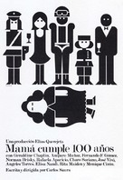 Mamá cumple cien años - Spanish Movie Poster (xs thumbnail)