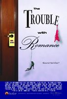 The Trouble with Romance - Movie Poster (xs thumbnail)