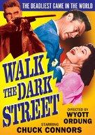 Walk the Dark Street - DVD cover (xs thumbnail)