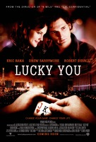 Lucky You - Movie Poster (xs thumbnail)