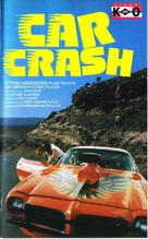 Car Crash - Italian VHS movie cover (xs thumbnail)