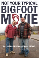 Not Your Typical Bigfoot Movie - Movie Poster (xs thumbnail)