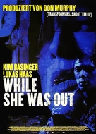 While She Was Out - German Movie Poster (xs thumbnail)