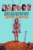 Breaking News in Yuba County - Movie Cover (xs thumbnail)