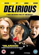 Delirious - British DVD movie cover (xs thumbnail)