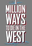 A Million Ways to Die in the West - Logo (xs thumbnail)