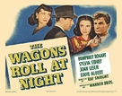 The Wagons Roll at Night - Movie Poster (xs thumbnail)