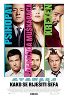 Horrible Bosses - Croatian Movie Poster (xs thumbnail)