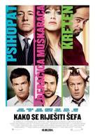 Horrible Bosses - Croatian Movie Poster (xs thumbnail)