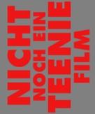 Not Another Teen Movie - German Logo (xs thumbnail)