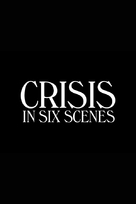 """Crisis in Six Scenes"" - Logo (xs thumbnail)"