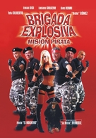 Brigada explosiva: Misión pirata - Argentinian Movie Poster (xs thumbnail)