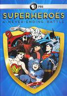 """Superheroes: A Never-Ending Battle"" - DVD movie cover (xs thumbnail)"