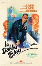 The Blue Dahlia - French Movie Poster (xs thumbnail)
