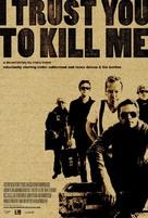 I Trust You to Kill Me - Movie Poster (xs thumbnail)