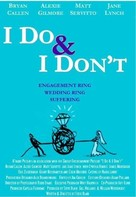 I Do & I Don't - poster (xs thumbnail)