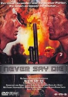 Never Say Die - German DVD movie cover (xs thumbnail)