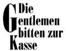 """""""Die Gentlemen bitten zur Kasse"""" - German Logo (xs thumbnail)"""