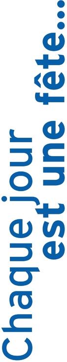 Chaque jour est une fête - French Logo (xs thumbnail)