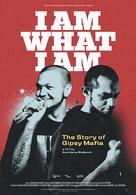 I Am What I Am - The Story of Gipsy Mafia - British Movie Poster (xs thumbnail)