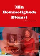 La flor de mi secreto - Danish Movie Cover (xs thumbnail)