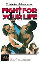 Fight for Your Life - British VHS cover (xs thumbnail)