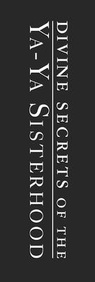 Divine Secrets of the Ya-Ya Sisterhood - Logo (xs thumbnail)