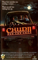 C.H.U.D. II - Bud the Chud - VHS cover (xs thumbnail)