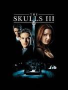 The Skulls III - Movie Poster (xs thumbnail)