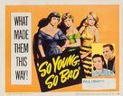 So Young So Bad - Movie Poster (xs thumbnail)