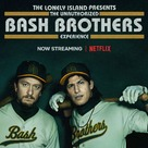 The Unauthorized Bash Brothers Experience - Movie Poster (xs thumbnail)