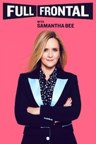 """Full Frontal with Samantha Bee"" - Movie Cover (xs thumbnail)"