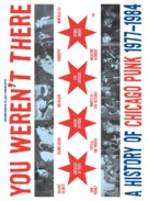 You Weren't There: A History of Chicago Punk 1977 to 1984 - Movie Poster (xs thumbnail)