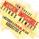 Mission: Impossible - Rogue Nation - Hungarian Logo (xs thumbnail)