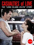 Casualties of Love: The Long Island Lolita Story - Movie Cover (xs thumbnail)