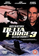 Operation Delta Force 3: Clear Target - British DVD cover (xs thumbnail)