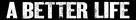 A Better Life - Logo (xs thumbnail)