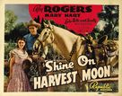 Shine On, Harvest Moon - Movie Poster (xs thumbnail)