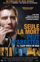 I'll Sleep When I'm Dead - French Movie Poster (xs thumbnail)