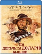 Per qualche dollaro in più - Ukrainian Blu-Ray movie cover (xs thumbnail)