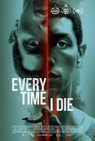 Every Time I Die - Movie Poster (xs thumbnail)