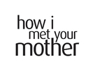"""How I Met Your Mother"" - Logo (xs thumbnail)"