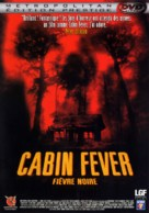 Cabin Fever - French DVD movie cover (xs thumbnail)