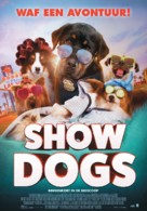 Show Dogs - Dutch Movie Poster (xs thumbnail)