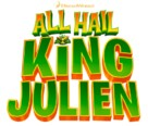 """All Hail King Julien"" - Logo (xs thumbnail)"