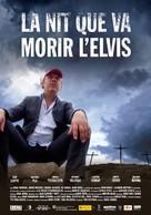 La nit que va morir l'Elvis - Andorran Movie Poster (xs thumbnail)