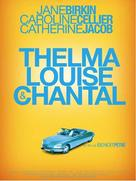 Thelma, Louise et Chantal - French Movie Poster (xs thumbnail)