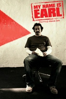 """""""My Name Is Earl"""" - Movie Poster (xs thumbnail)"""