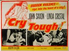 Cry Tough - British Movie Poster (xs thumbnail)